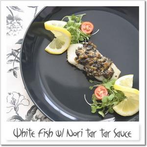 白身魚のオーブン焼き、海苔タルタルソースを乗せて